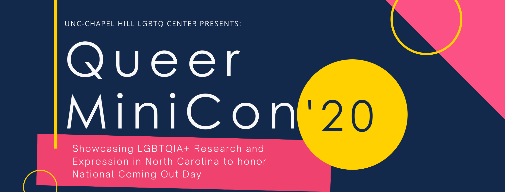 Queer MiniCon 2020: Showcasing LGBTQIA+ research and expression in North Carolina to honor National Coming Out Day