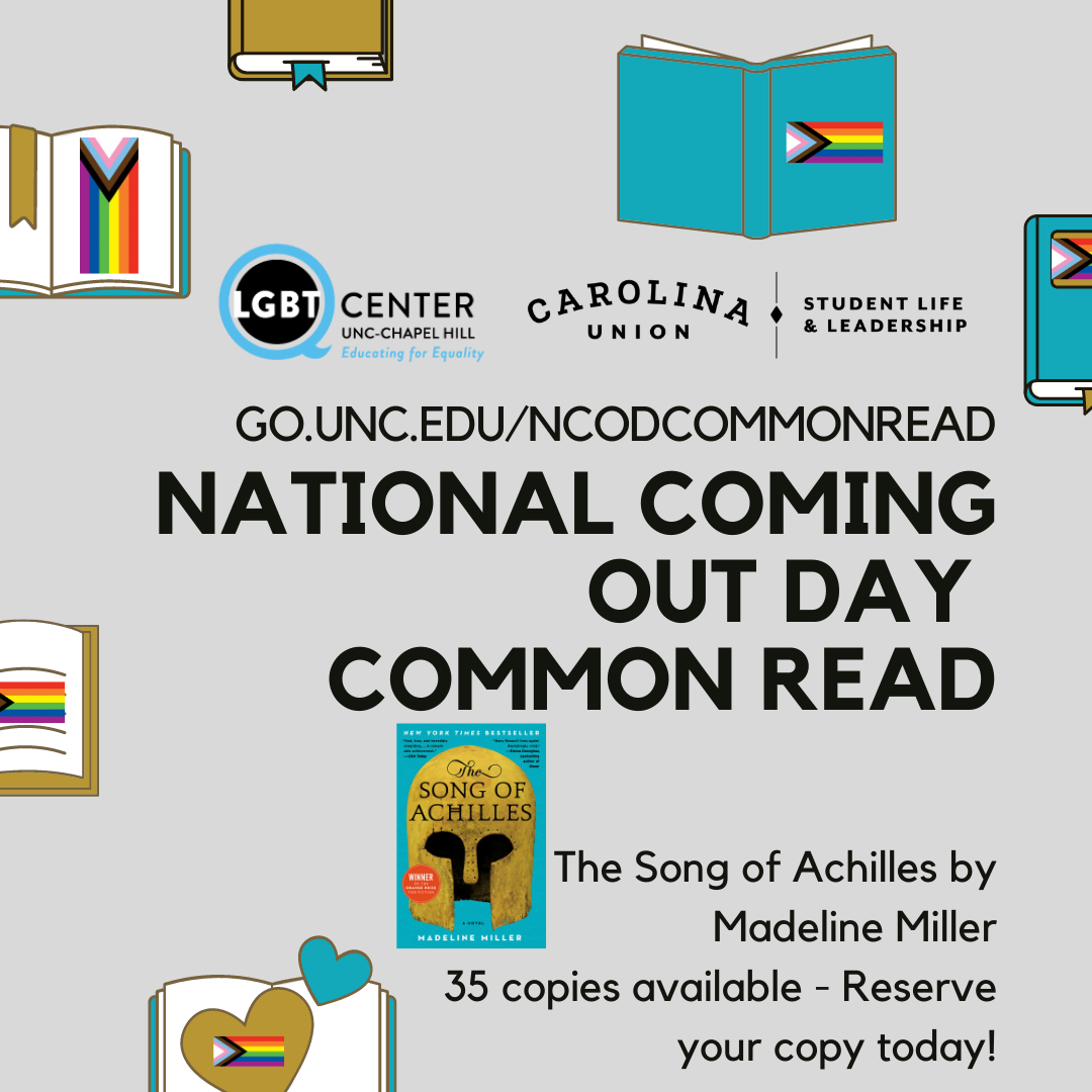 Gray square with images of books decorated in the Progress Pride Flag with text: National Coming Out Day Common Read - The Song of Achilles by Madeline Miller.