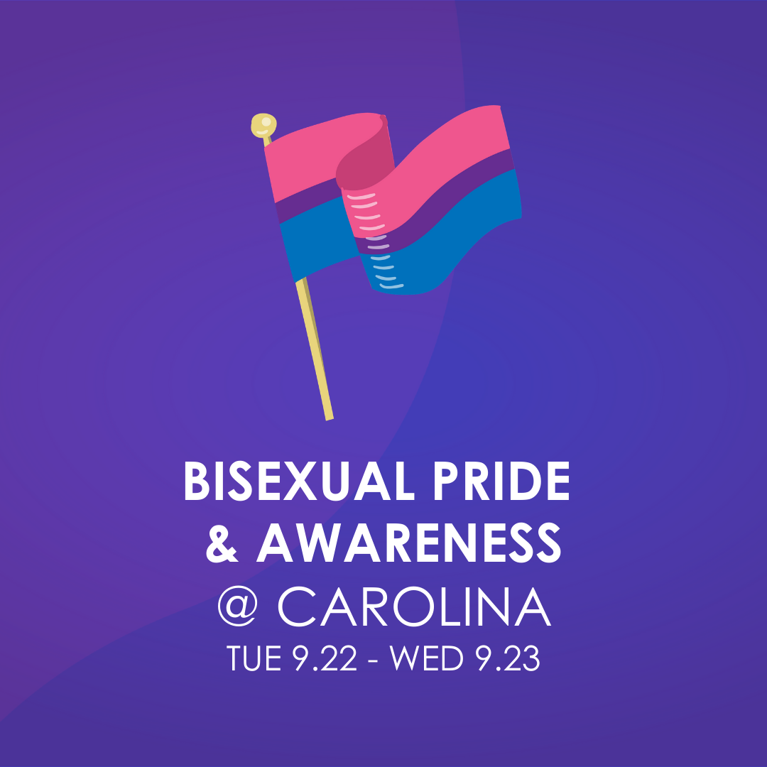 """Illustrated Bisexual Pride flag on flagpole over purple background with white text: """"Bisexual Pride and Awareness at Carolina."""""""