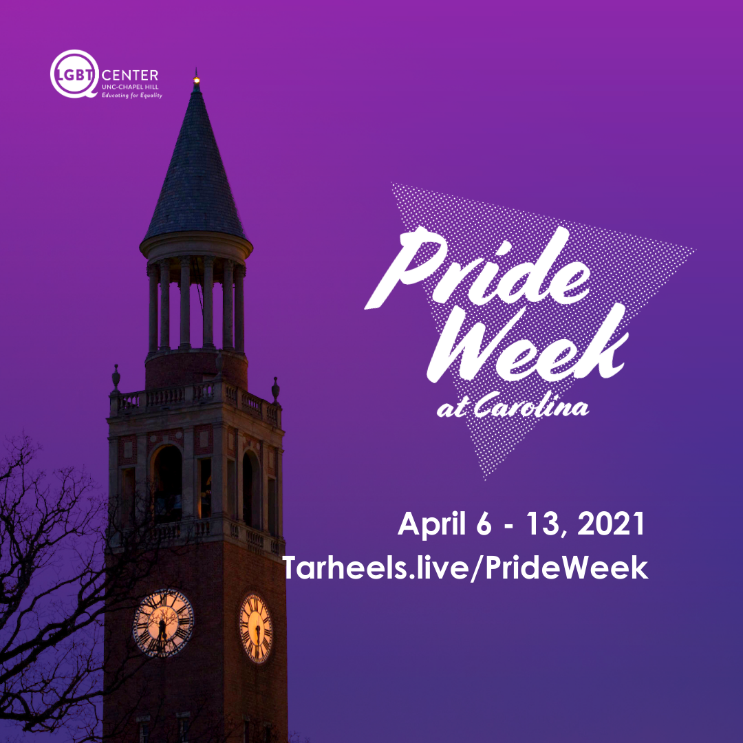 Pride Week at Carolina Logo with image of UNC-Chapel Hill belltower backdropped by a purple evening sky.